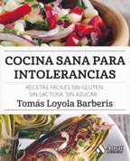 Cocina sana para intolerancias - Healthy Cooking for Food Intolerances