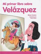 Mi primer libro sobre Velázquez - My First Book About Velazquez