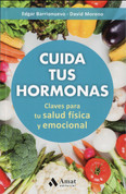 Cuida tus hormonas - Watch Your Hormones