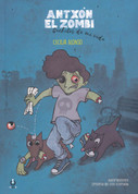 Antxón el zombi, Cachitos de mi vida - Anton the Zombie, Pieces of My Life
