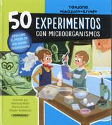 50 experimentos con microorganismos - 50 Experiments with Microorganisms