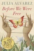 Before We Were Free