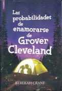 Las probabilidades de enamorarse de Grover Cleveland - The Odds of Loving Grover Cleveland