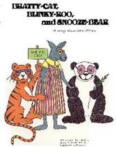 Bratty-Cat, Blinky-Roo, and Snooze-Bear