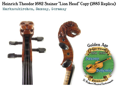 Heinrich Theodor Heberlein 1682 Stainer Lion Head Copy (1885 Replica)