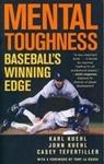 Mental Toughness Baseball's Winning Edge