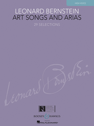 Leonard Bernstein: Art Songs and Arias (High Voice)