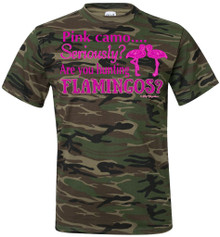 Pink Camo....  Seriously? Are you hunting Flamingos? Tee