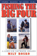 Fishing The Big Four by Milt Rosko - 781580800913