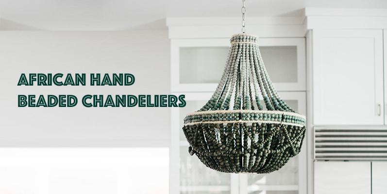 African Hand Beaded Chandeliers