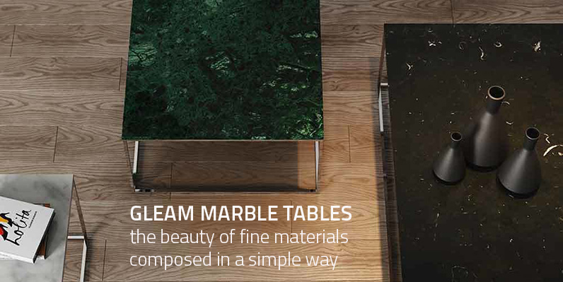 GLEAM MARBLE TABLES
