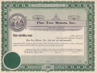 Pine Tree Motors stock certificate circa 1910