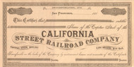 California Street Railroad stock certificate (San Francisco CA)  circa 1880