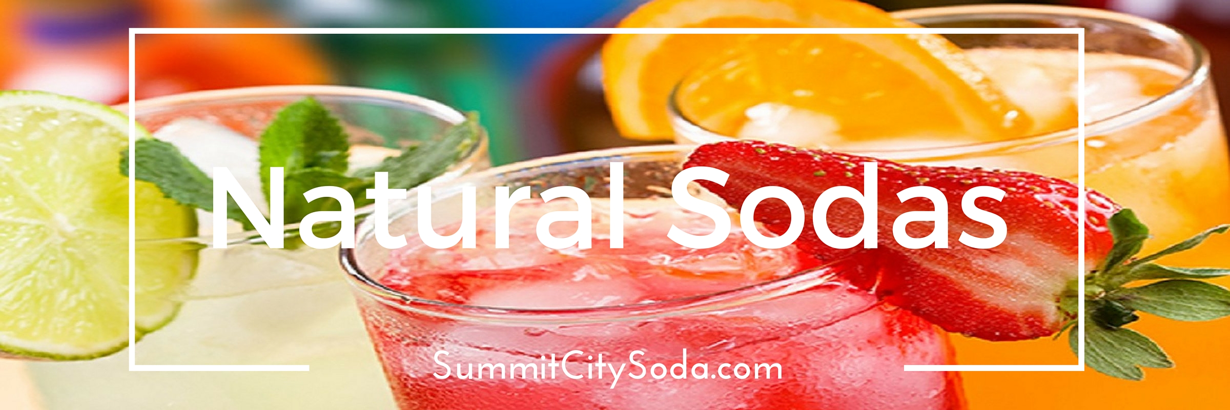 Fresh Natural Sodas at SummitCitySoda.com