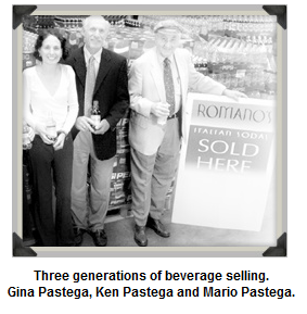 Gina Pastega, Ken Pastega and Mario Pastega. Three generations of beverage selling.