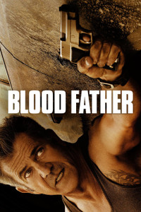 Blood Father - UV HDX (Digital Code)
