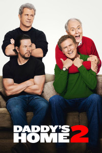 Daddy's Home 2 - UV HDX (Digital Code)