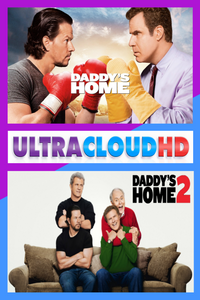 Daddy's Home - UV HDX / Daddy's Home 2 UV HDX/iTunes 4K Bundle (Digital Code)