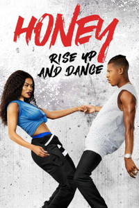 Honey: Rise Up and Dance - UV HDX or iTunes HD via MA (Digital Code
