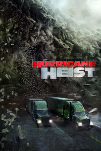 The Hurricane Heist - Vudu HD (Digital Code)