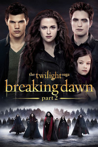 Twilight Saga: Breaking Dawn Part 2 - Vudu HD (Digital Code)