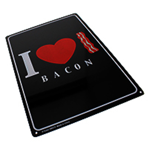 """""""I Love Bacon"""" Metal Sign"""