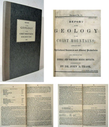 Rare Geology Book, John B. Trask, Report on the Geology of the Coast Mountains, 1855