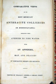 Rare Report, William F. Geddes, Comparative View Anthracite Colleries Pennsylvania, 1835.