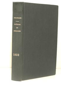 Rare geology book: Louis Anatase Chaubard; Elemens de géologie mise à la portée de tout le monde....1833