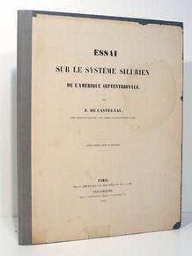 Rare paleontology books: Laporte, Francois Louis Nompar de Caumont, Comte de Castelnau;  Essai Sur le Systeme Silurien De L'Amerique Septentrionale. 1843.