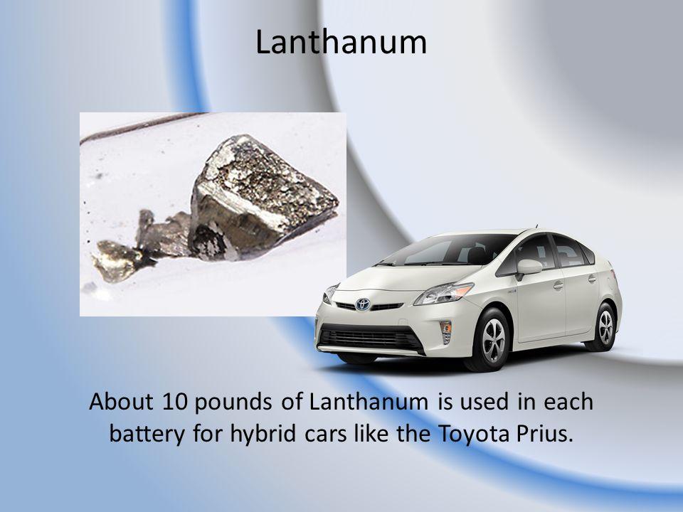Lanthanum Its Applications And Uses Nanografi Nano Technology