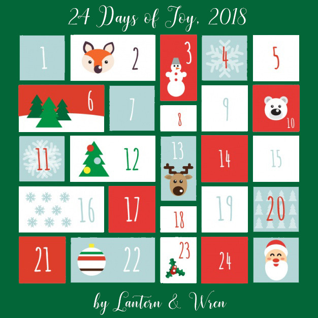 Lantern & Wren 24 Days of Joy, 2018 Advent Calendar. 24 days of surprises, available exclusively at www.lanternandwren.com.