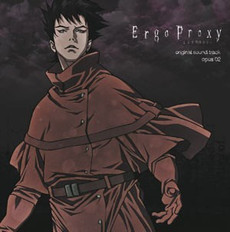 Ergo Proxy Opus 02 Original Soundtrack CD