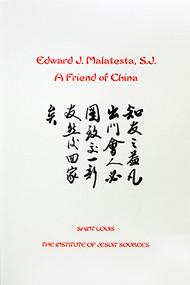 Edward J. Malatesta, S.J.: A Friend of China