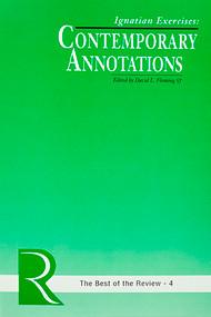 Ignatian Exercises: Contemporary Annotations