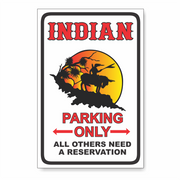 Indian Parking PVC Sign