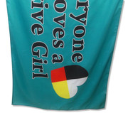 Everyone Loves A Native Girl Flag