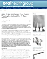 Rips, Strips and Broken Tips: Part III: Treating the Untreatable – A Case Report, Steven J. Cohen DDS, Cert. Endo.