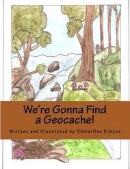 We're Gonna Find a Geocache!