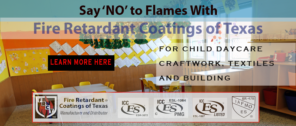 Fire Retardants for Child Daycare Craftwork, Textiles and Facility