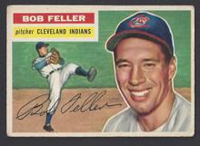 BASEBALL 1956 TOPPS 200 BOB FELLER HOF PITCHER CLEVELAND INDIANS VF-EX CARD