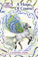 Wind Dancers Book 7, A Sumatra Story  - A Horse of Course
