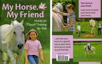 My Horse, My Friend