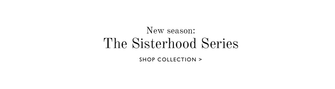 The Sisterhood Series