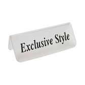 "Acrylic Frosted Sign ""Exclusive Style"""