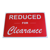 "Large Plastic Sign ""REDUCED FOR CLEARANCE"" 11x7"""