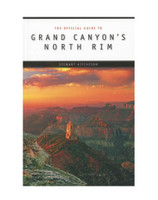 The Official Guide to Grand Canyon's North Rim