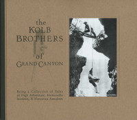 The Kolb Brothers of Grand Canyon