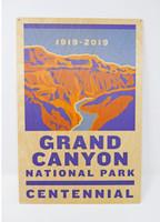 Grand Canyon Centennial 2019 Wood Sign