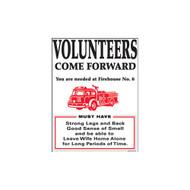 Volunteer Fireman Come Forward Porcelain Refrigerator Magnet